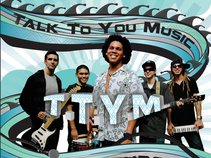 Jeff James & TTYM (Talk To You Music)