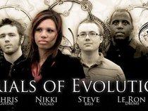 Trials of Evolution
