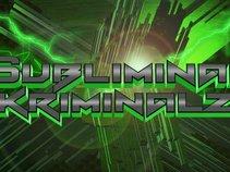 Subliminal Kriminalz