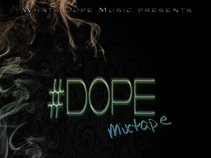 Medley A.K.A. StreetWise- Whats DOPE Music