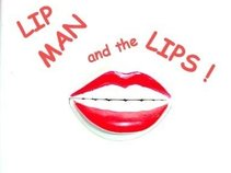 Lip Man and the Lips