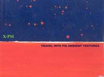 X-PSI - TRAVEL INTO PSI AMBIENT TEXTURES