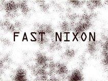 FAST NIXON