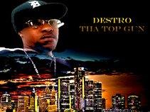 Destro Tha Top Gun
