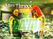 Mizz Thraxx®