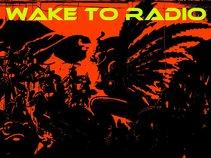 Wake To Radio