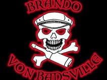 Brando Von Badsville