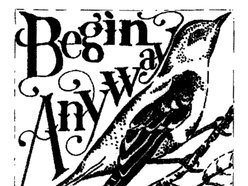 Image for Begin Anyway