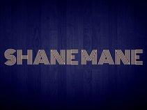 SHANE MANE