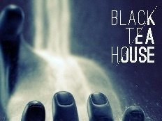 Image for Black Tea House