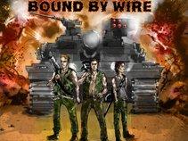 Bound By Wire