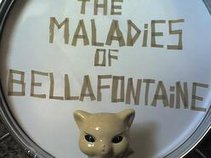 The Maladies of Bellafontaine