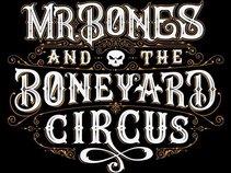 Mr. Bones and The Boneyard Circus