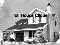 Toll Houce Clique