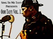 Sing To' Me Tayy