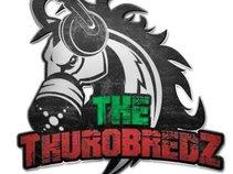 The Thurobredz (TBC)