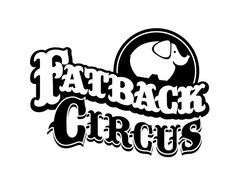 Image for Fatback Circus