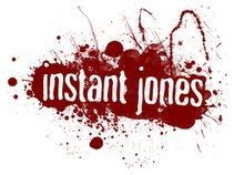 Instant Jones