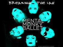 Mental Monky Ballet