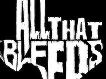 All That Bleeds