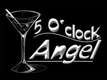 5 O'clock Angel