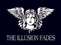 The illusion fades