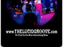 The Lucid Groove