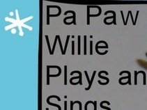 Pa Paw Willie