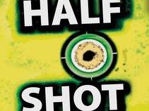 Half Shot