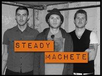 Steady Machete