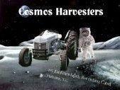 Cosmos Harvesters