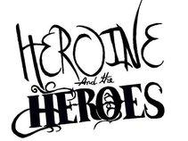 Heroine & the Heroes