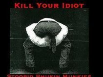 Kill Your Idiot