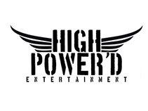 HIGH POWER'D ENT