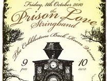Prison Love String Band