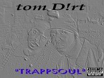 tom Dirt