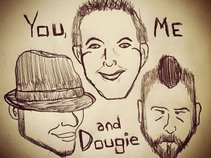 You Me and Dougie