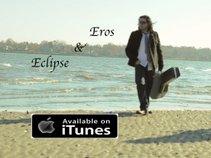 EROS & ECLIPSE