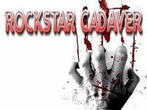 Rockstar Cadaver