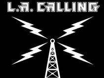 L.A. CALLING