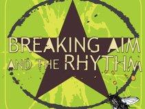 Breaking Aim and the Rhythm