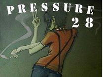 PRESSURE 28 OI!
