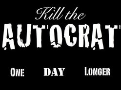 Image for Kill The Autocrat