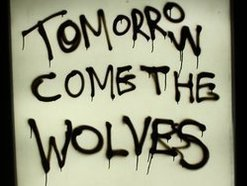 Tomorrow Come the Wolves