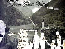 Hello from Ghost Valley