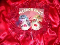 Mirror Faze