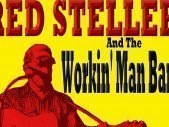 Image for Red Steller & The Workin' Man Band