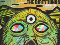 The Dirty Lungs