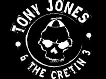 Tony Jones & The Cretin 3