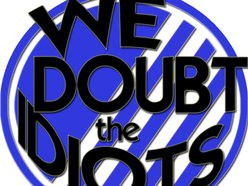 Image for We Doubt The Idiots